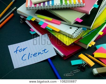 Somebody Left The Message On Your Working Desk; For Client