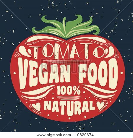 Vegan typographic print with tomato.