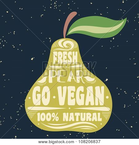 Vegan Typographic Print With Pear.