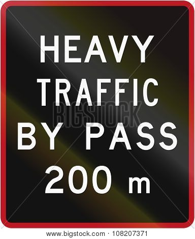 Old Version Of The New Zealand Road Sign - Bypass For Heavy Vehicles Ahead In 200 Metres