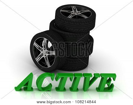 Active- Bright Letters And Rims Mashine Black Wheels