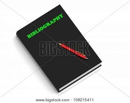 Bibliography- Inscription Of Green Letters On Black Book