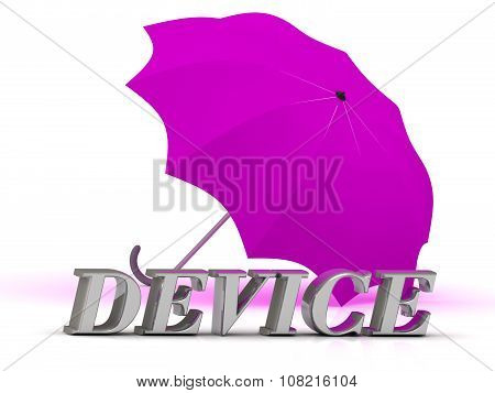 Device- Inscription Of Silver Letters And Umbrella