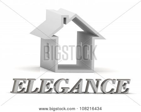 Elegance- Inscription Of Silver Letters And White House