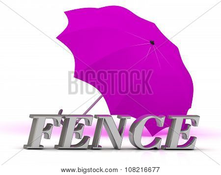 Fence- Inscription Of Silver Letters And Umbrella