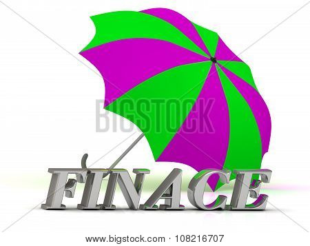 Finace- Inscription Of Silver Letters And Umbrella