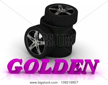 Golden- Bright Letters And Rims Mashine Black Wheels