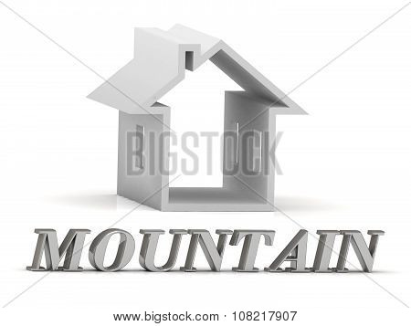 Mountain- Inscription Of Silver Letters And White House
