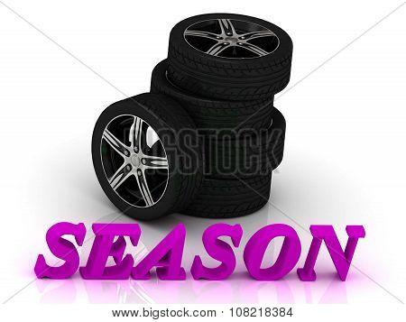 Season- Bright Letters And Rims Mashine Black Wheels