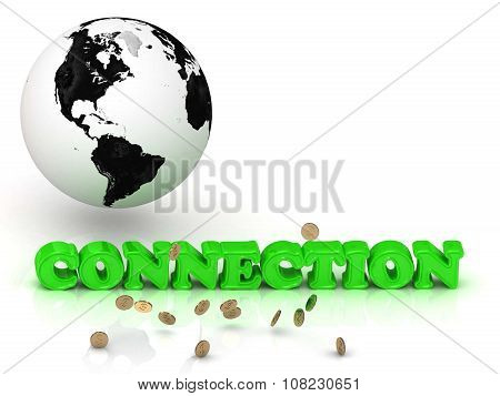 Connection- Bright Color Letters, Black And White Earth