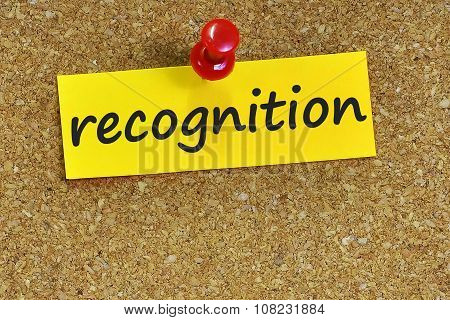 Recognition  Word On Notes Paper With Cork Background