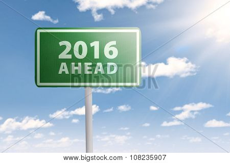Signboard With New Year Of 2016 Ahead
