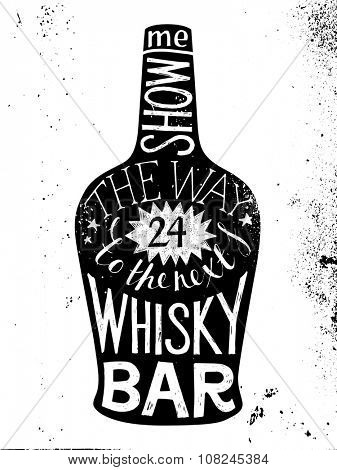 Hand drawn whisky silhouette with type design - show me the way to the next whisky bar