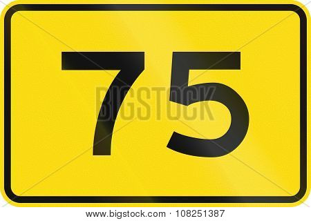New Zealand Road Sign - Advisory Speed Of 75 Kmh