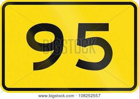 New Zealand Road Sign - Advisory Speed Of 95 Kmh