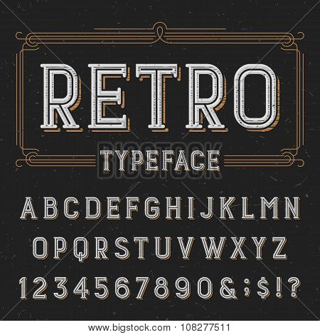 Retro typeface with distressed overlay texture.