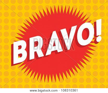 Bravo text on classic pop art design vector illustration