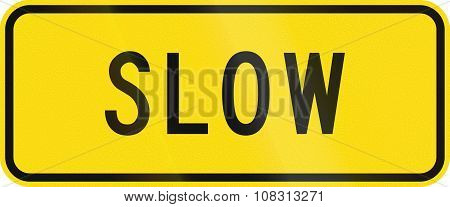 Advisory Road Sign In New Zealand Warning Drivers To Proceed Slowly
