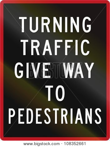 Old Version Of New Zealand Road Sign - Turning Traffic Give Way To Pedestrians