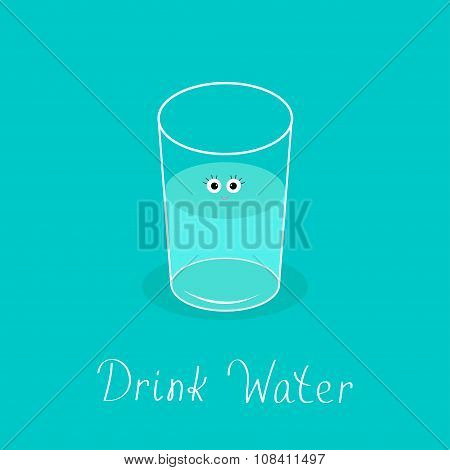 Cute Glass With Eyes. Drink Water Infographic. Flat Design.