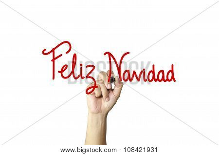 Feliz Navidad Hand Writing On White Isolated Background