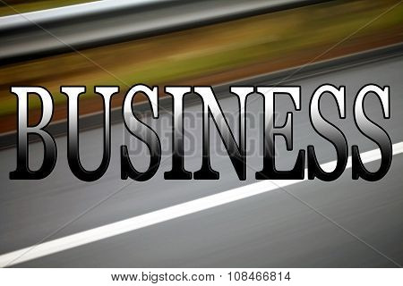 Business Sign, business on the move, setting up, plans, and success.