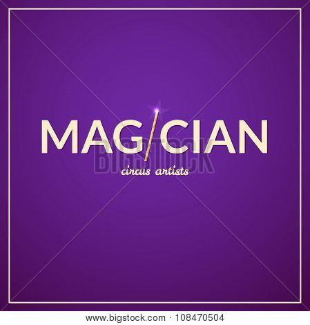 Magician logo, circus design, vector illustration