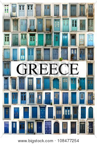 A collage of greek doors, classified by colors tonality and presented in a white border with the city name Greece in the middle.