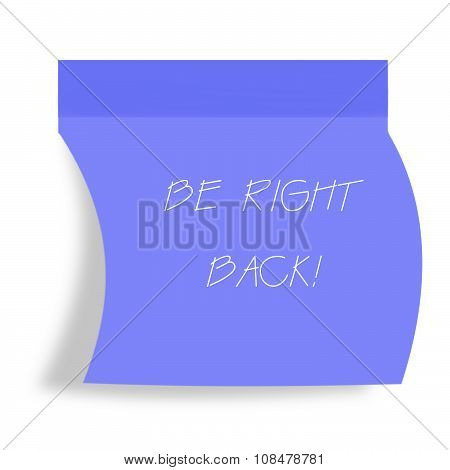 be right back note