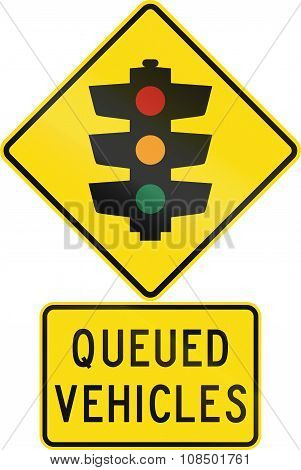 Road Sign Assembly In New Zealand - Queued Vehicles