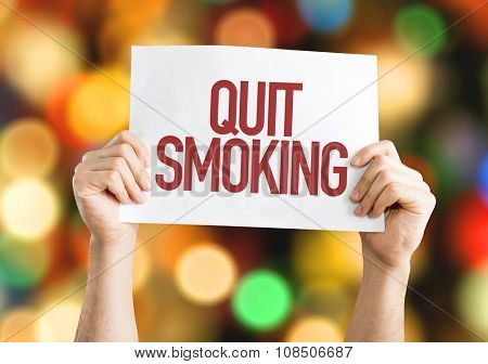 Quit Smoking placard with bokeh background