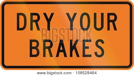 New Zealand Road Sign - Dry Your Brakes