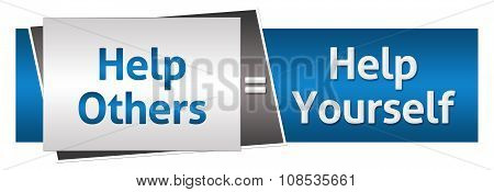 Help Others Help Yourself Blue Grey Horizontal