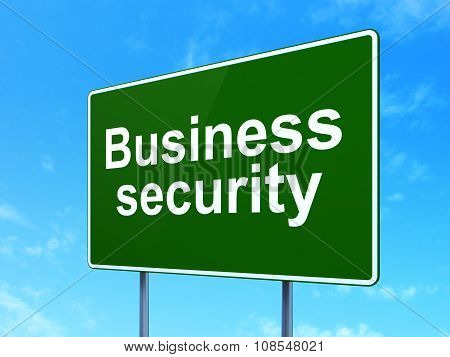 Protection concept: Business Security on road sign background
