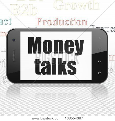 Business concept: Smartphone with Money Talks on display