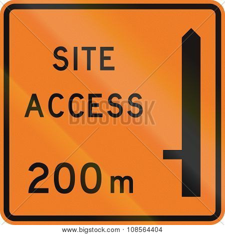 New Zealand Road Sign - Works Site Access 200 Metres Ahead On Left