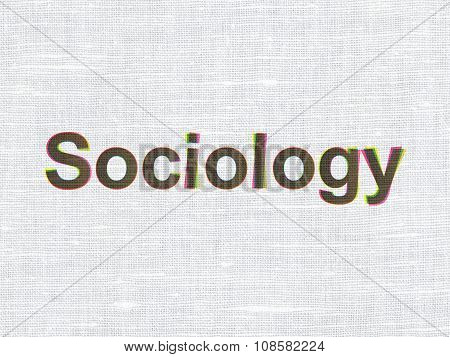 Education concept: Sociology on fabric texture background