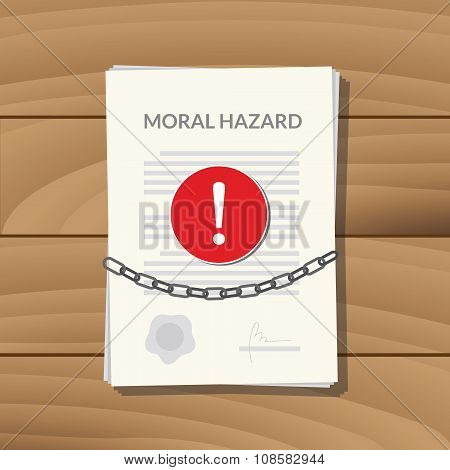 moral hazard with paper chain