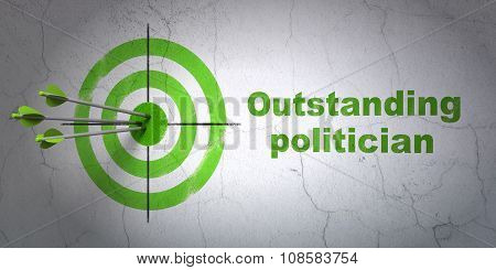 Politics concept: target and Outstanding Politician on wall background