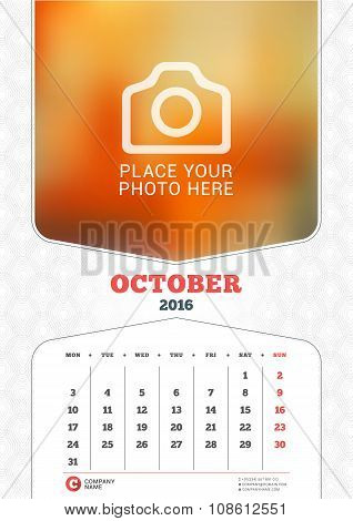 October 2016. Wall Monthly Calendar For 2016 Year. Vector Design Print Template With Place For Photo