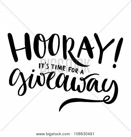 Hooray, it's time for giveaway. Promo banner for social media contests and special offer. Vector han