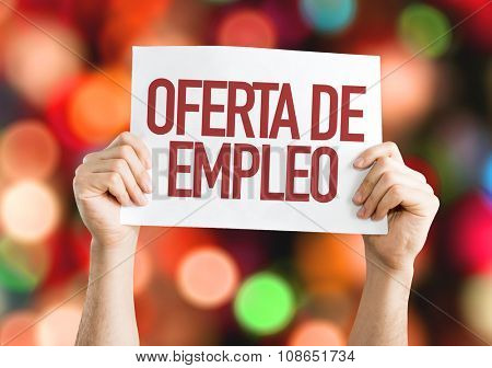 Employment Offer (in Spanish) placard with bokeh background