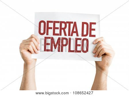 Employment Offer (in Spanish) placard isolated on white