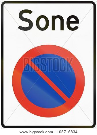 Norwegian Regulatory Road Sign - No Parking Zone. Sone Means Zone