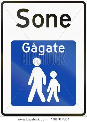 Norwegian Road Sign - Pedestrian Zone. Sone Means Zone, Gagate Means Walk Street