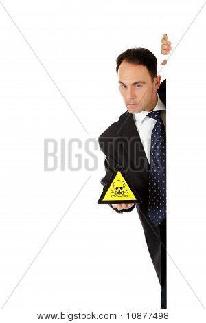 Businessman, Warning Toxic Material.