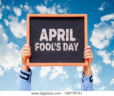 April Fools' Day Written On A Chalkboard.