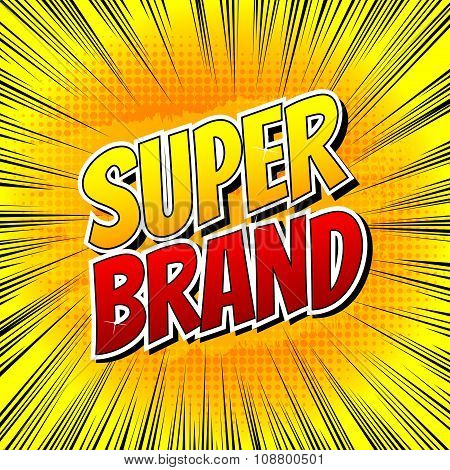 Super brand - Comic book style word