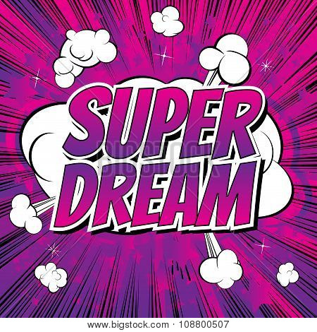 Super Dream - Comic book style word