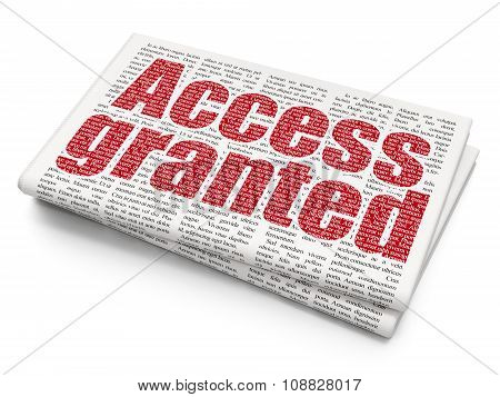 Privacy concept: Access Granted on Newspaper background